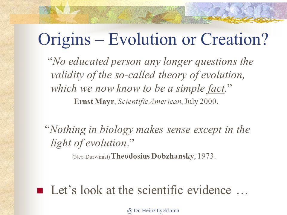 Origins – Evolution or Creation
