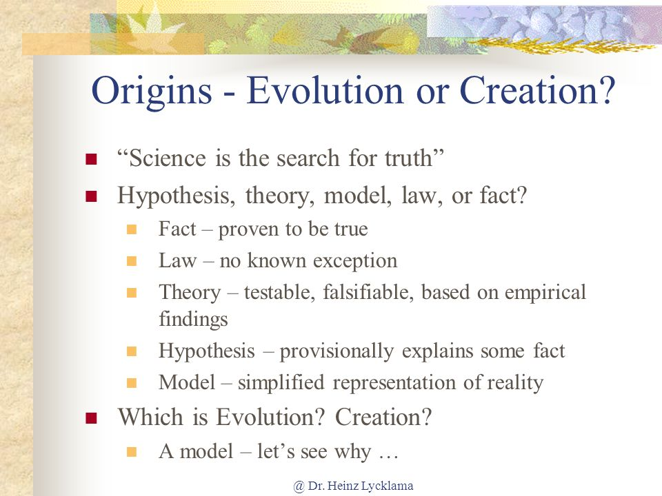 Origins - Evolution or Creation