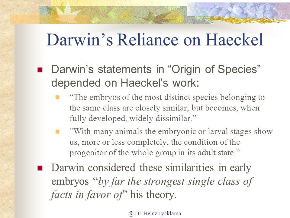Darwin's Reliance on Haeckel