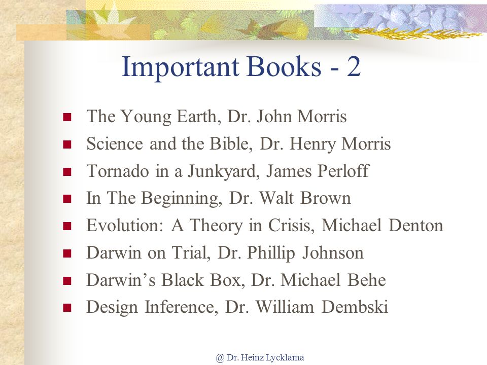 Important Books - 2 The Young Earth, Dr. John Morris
