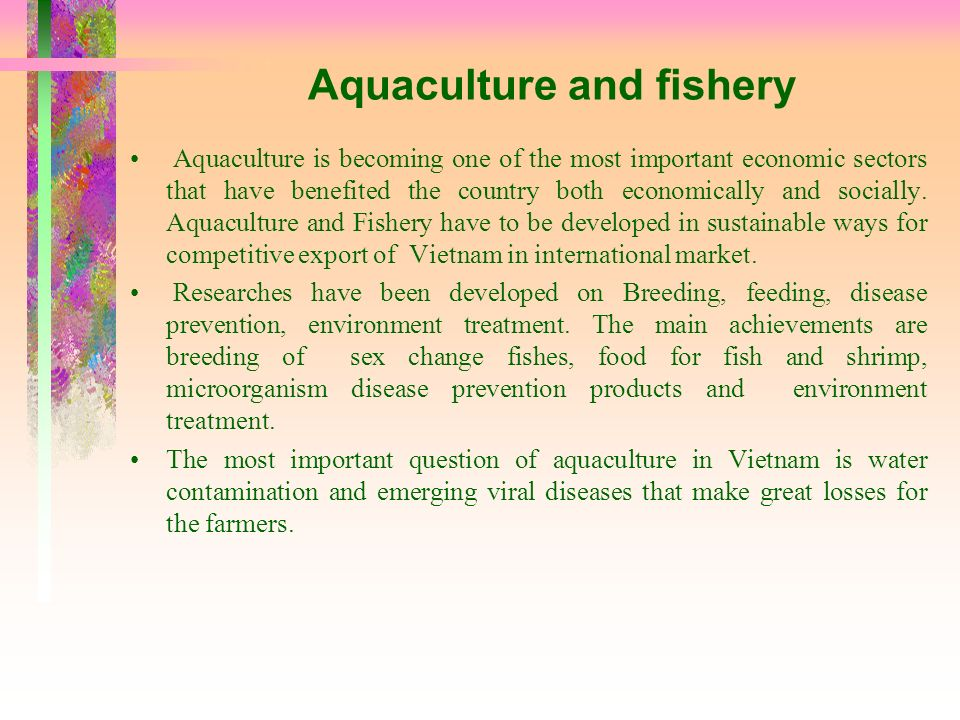 Aquaculture and fishery