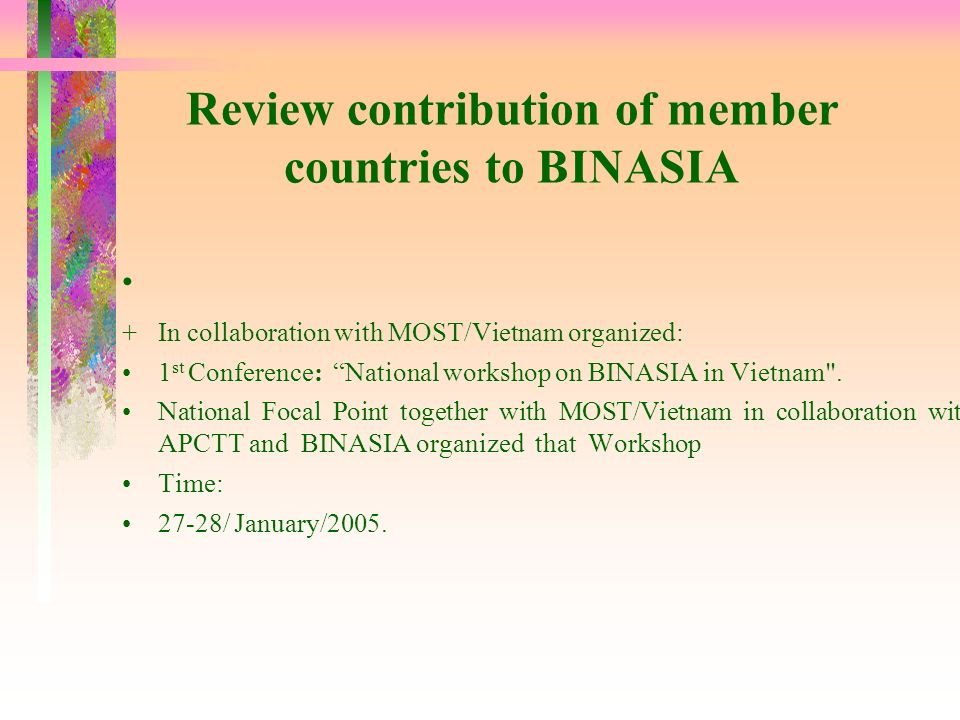 Review contribution of member countries to BINASIA
