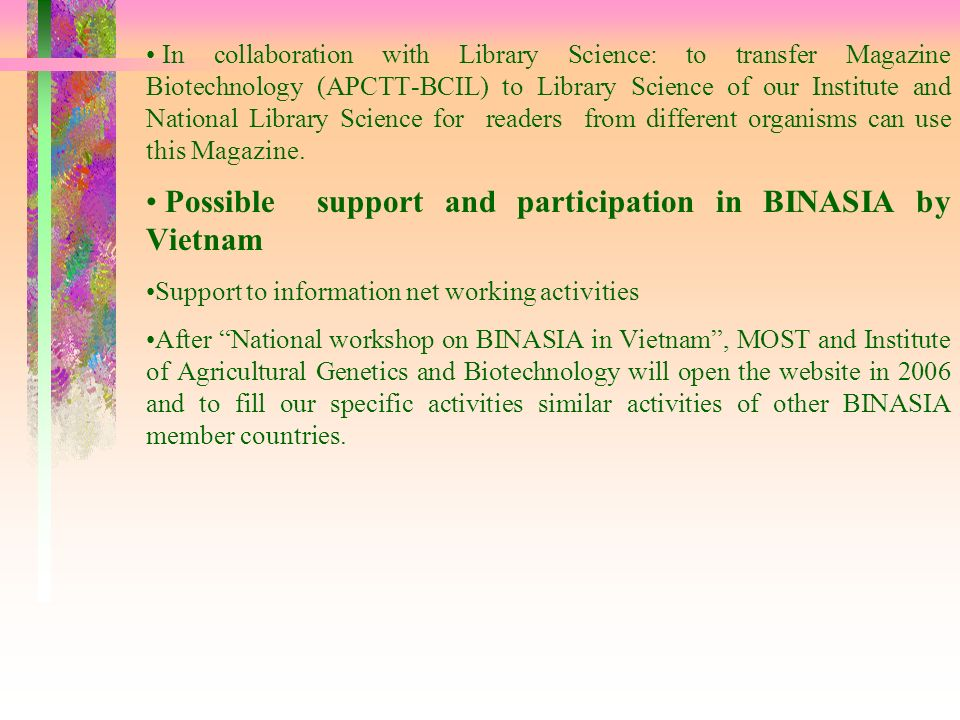 Possible support and participation in BINASIA by Vietnam
