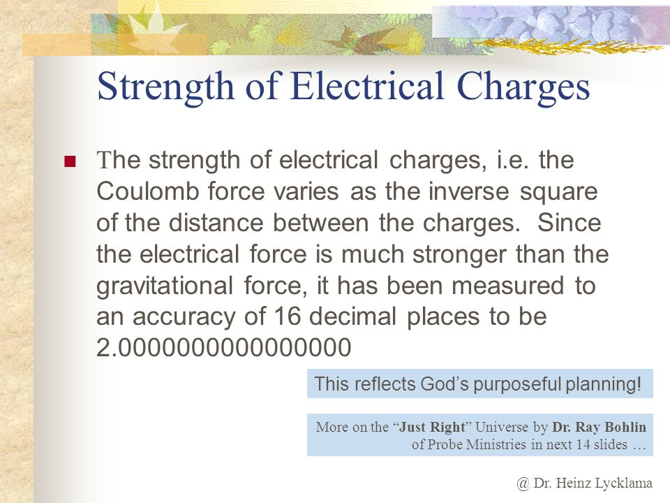 Strength of Electrical Charges