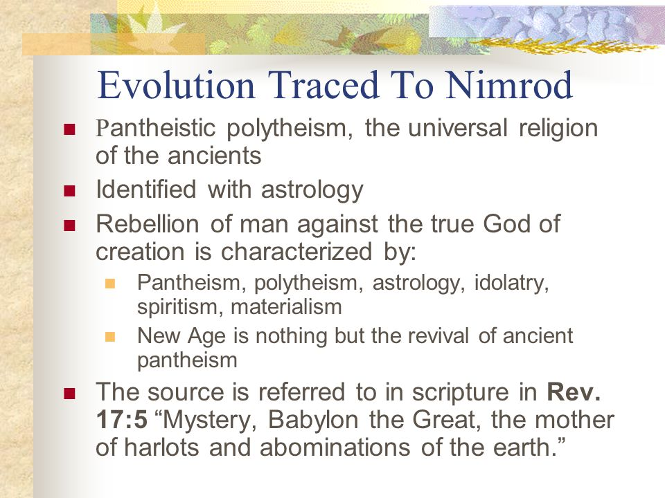 Evolution Traced To Nimrod