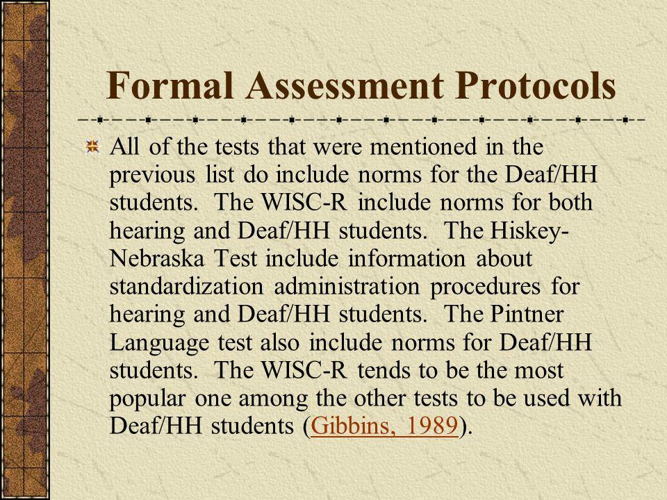 Formal Assessment Protocols