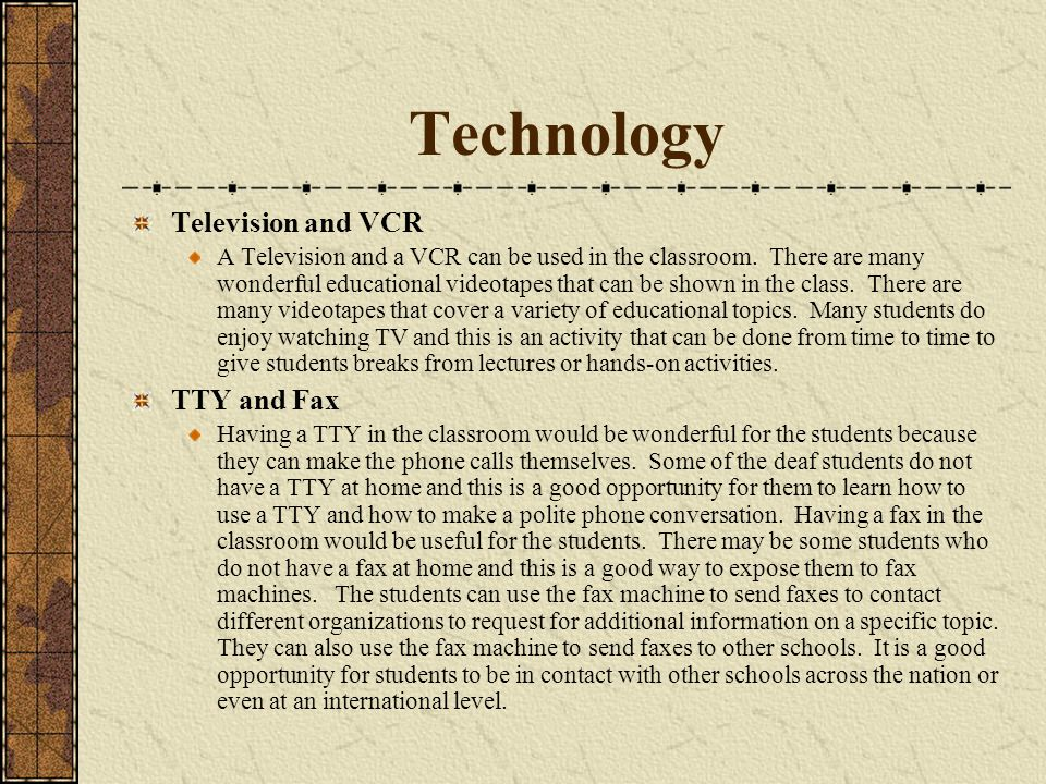 Technology Television and VCR TTY and Fax