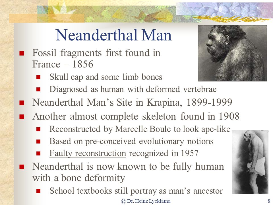 Neanderthal Man Fossil fragments first found in France – 1856