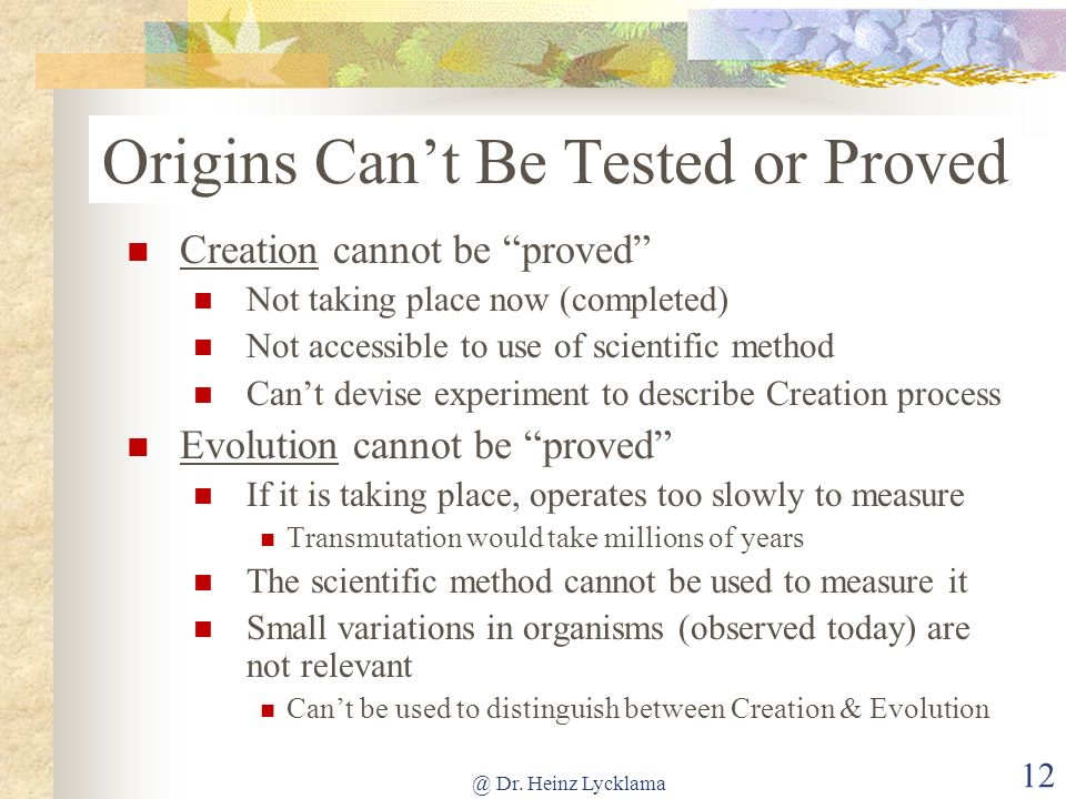Origins Can't Be Tested or Proved