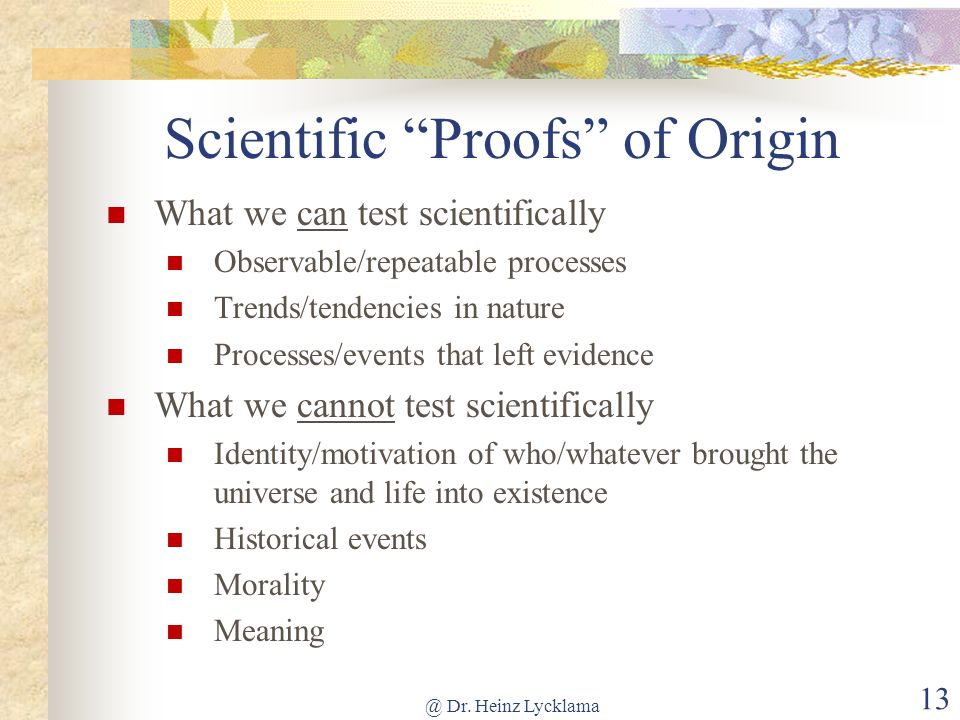 Scientific Proofs of Origin
