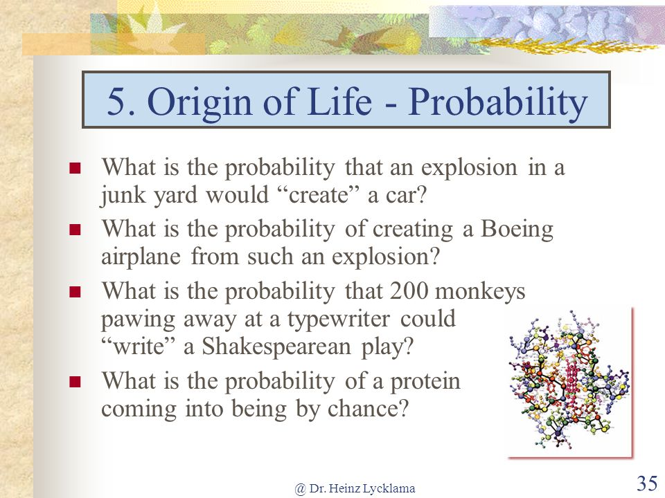 5. Origin of Life - Probability