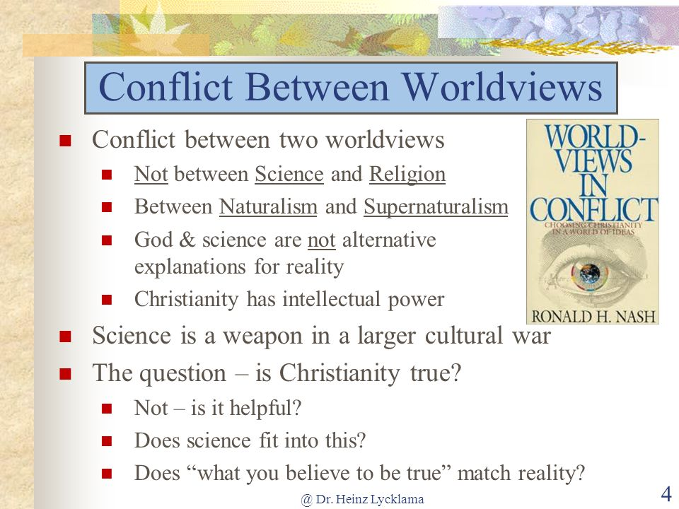 Conflict Between Worldviews