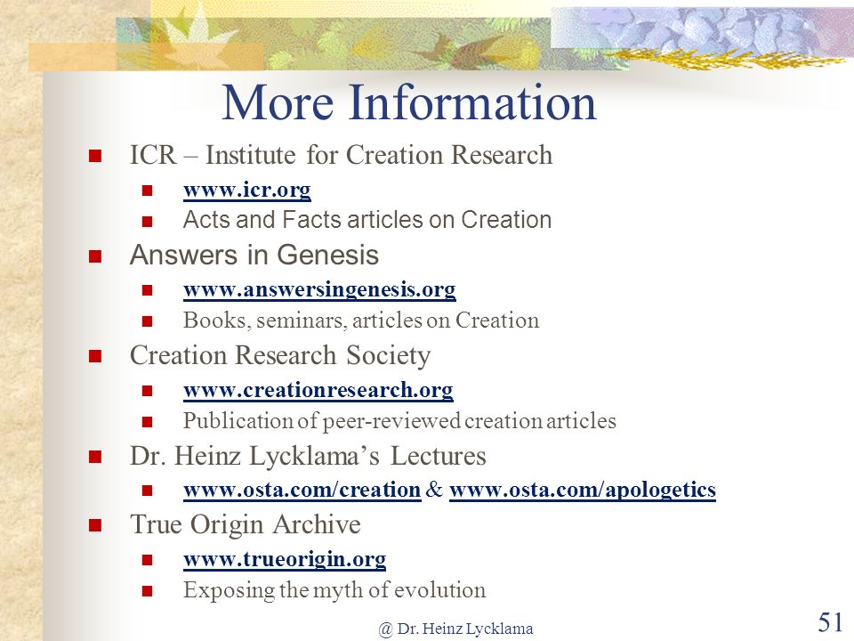 More Information ICR – Institute for Creation Research
