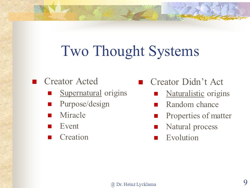 Two Thought Systems Creator Acted Creator Didn't Act