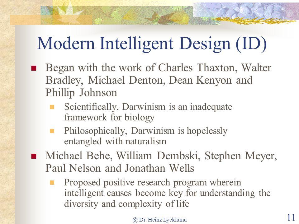 Modern Intelligent Design (ID)