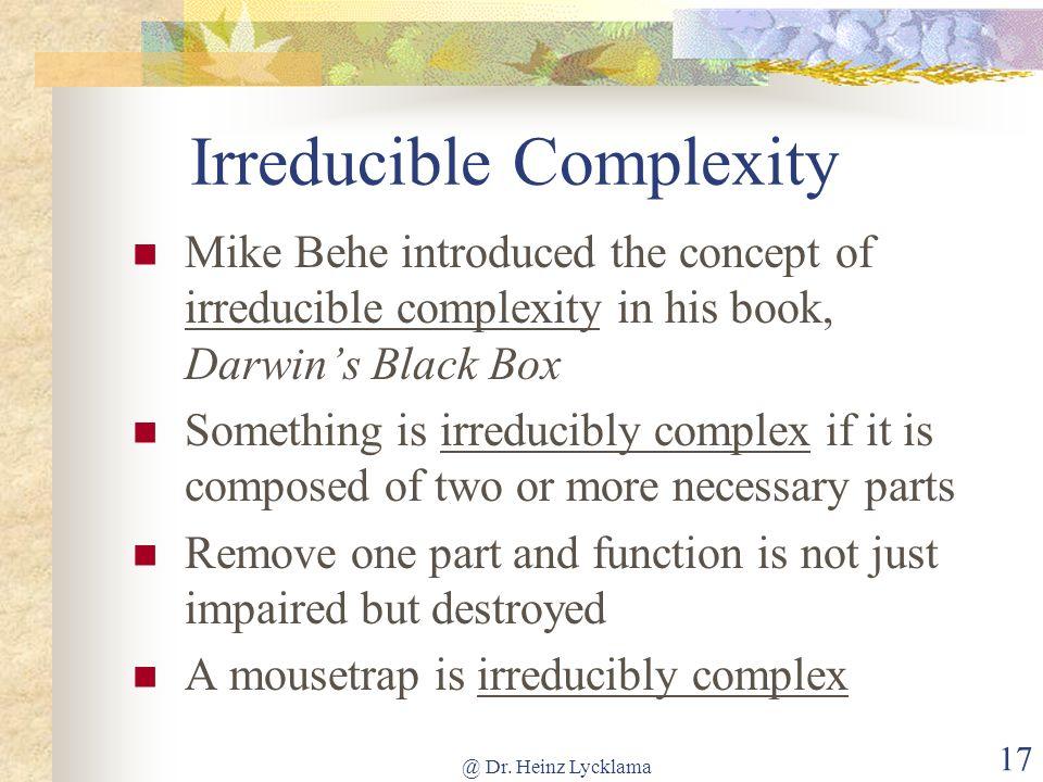 Irreducible Complexity