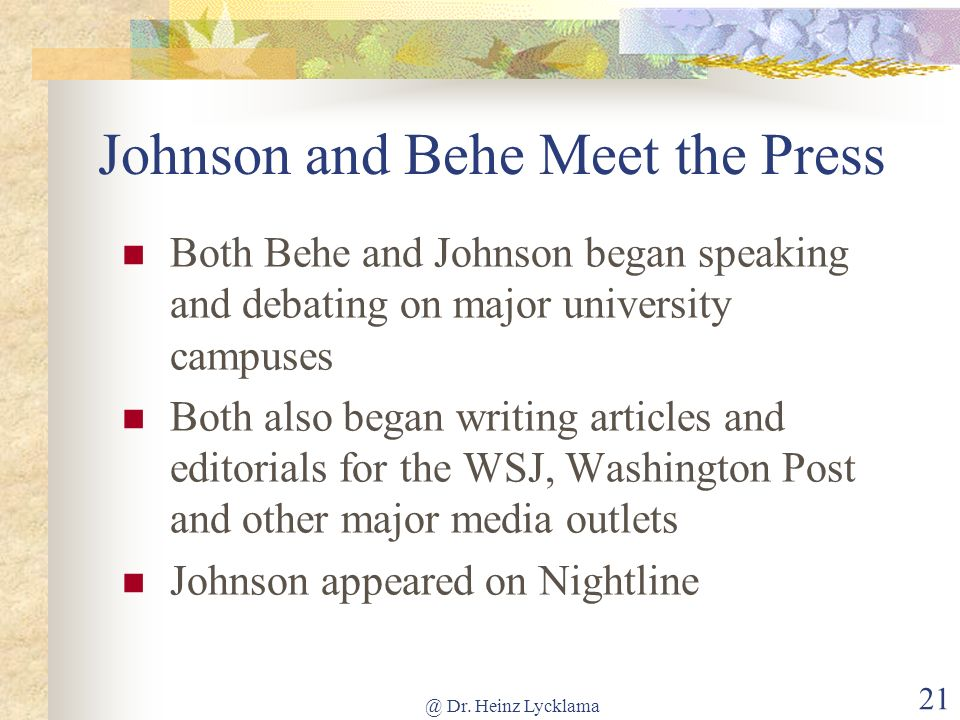 Johnson and Behe Meet the Press