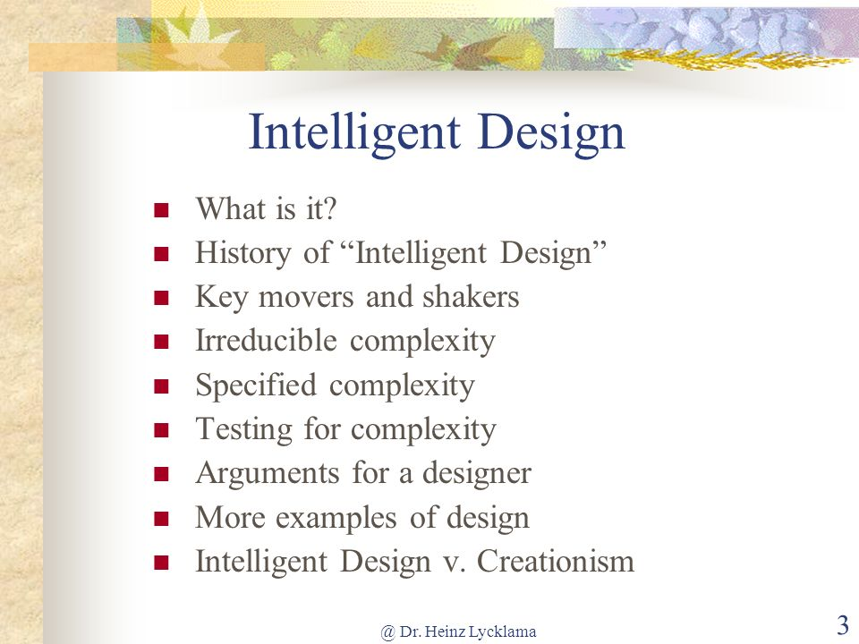 Intelligent Design What is it History of Intelligent Design
