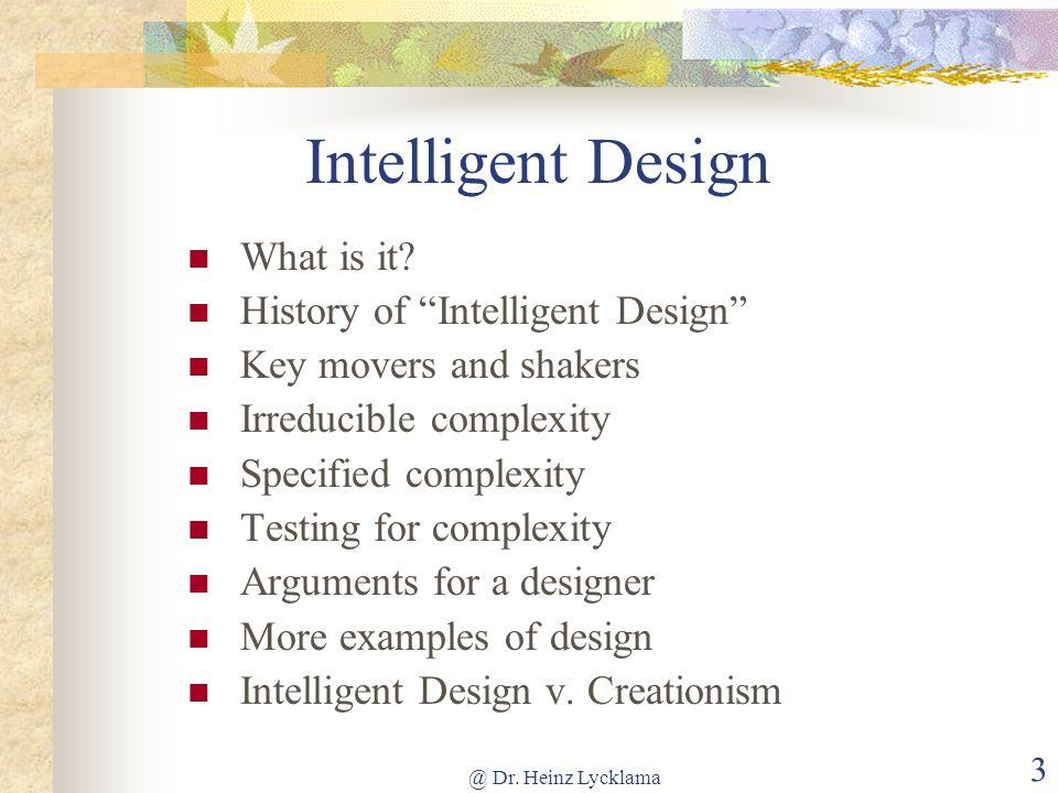 Intelligent Design What is it History of Intelligent Design