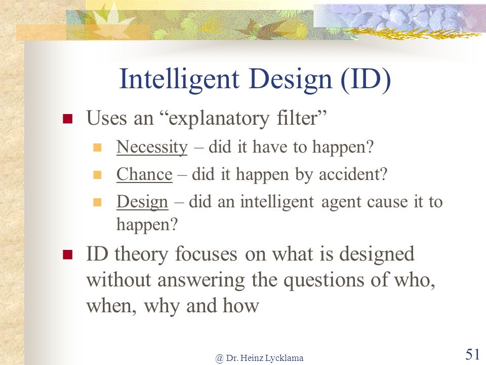 Intelligent Design (ID)