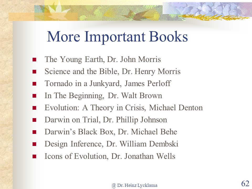 More Important Books The Young Earth, Dr. John Morris
