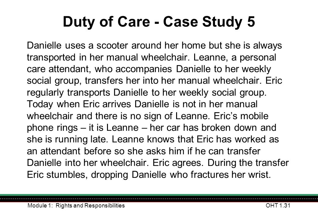 Duty of Care - Case Study 5