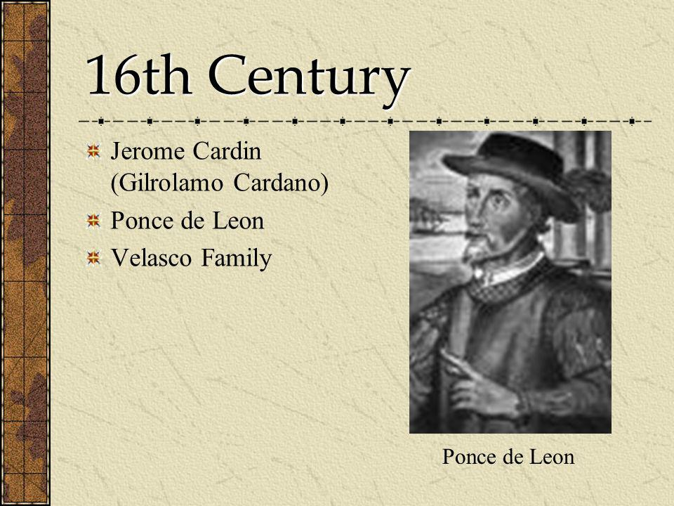 16th Century Jerome Cardin (Gilrolamo Cardano) Ponce de Leon