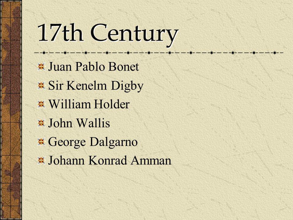 17th Century Juan Pablo Bonet Sir Kenelm Digby William Holder