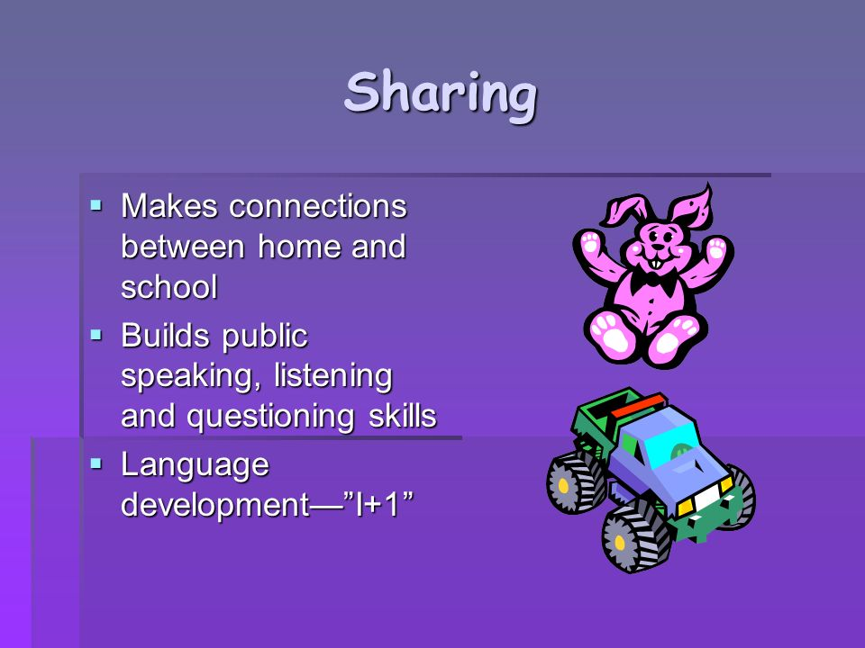 Sharing Makes connections between home and school