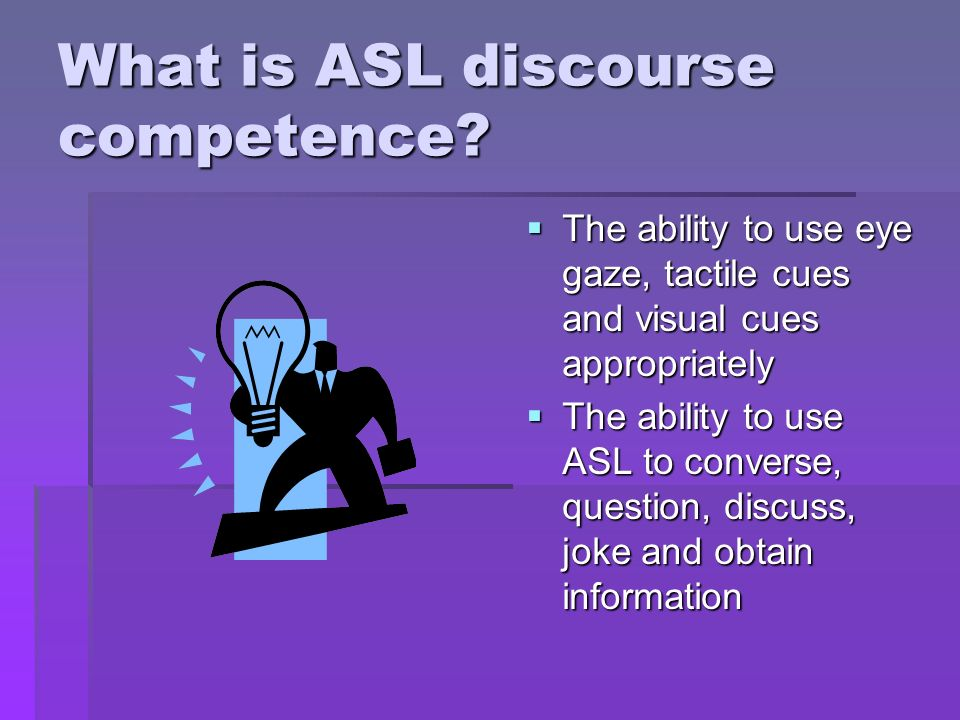 What is ASL discourse competence