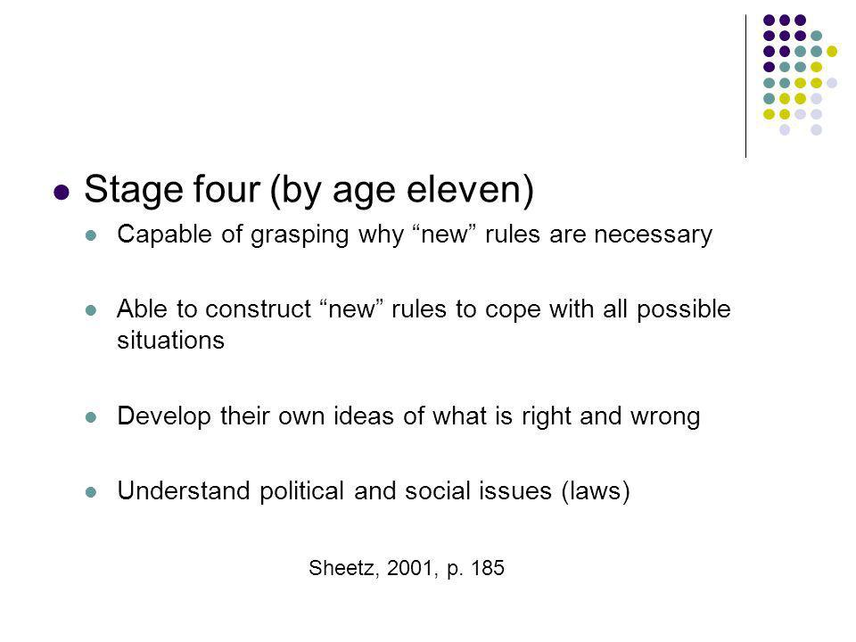 Stage four (by age eleven)