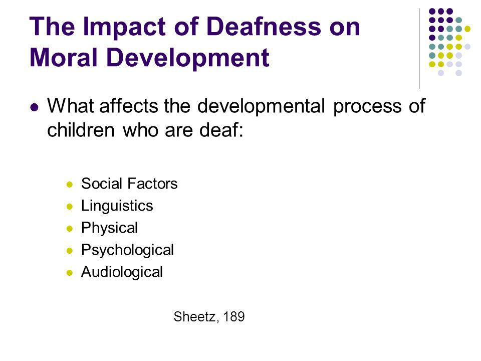 The Impact of Deafness on Moral Development