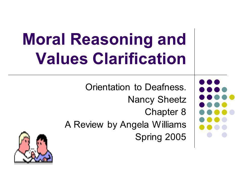 Moral Reasoning and Values Clarification