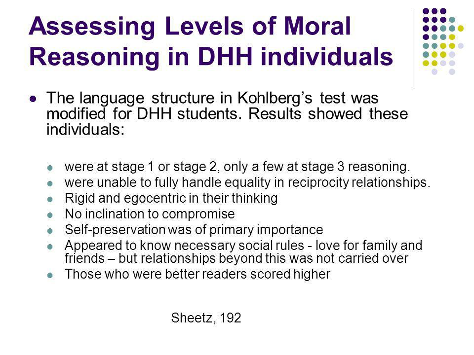 Assessing Levels of Moral Reasoning in DHH individuals