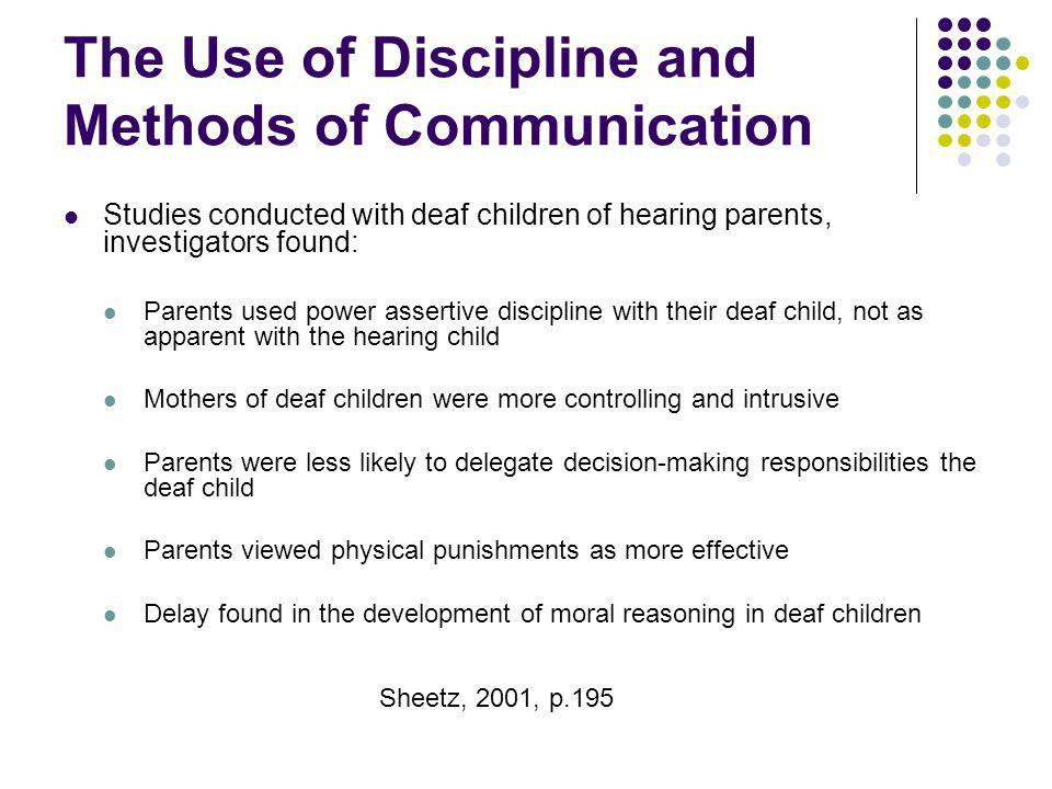 The Use of Discipline and Methods of Communication