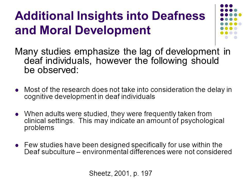 Additional Insights into Deafness and Moral Development