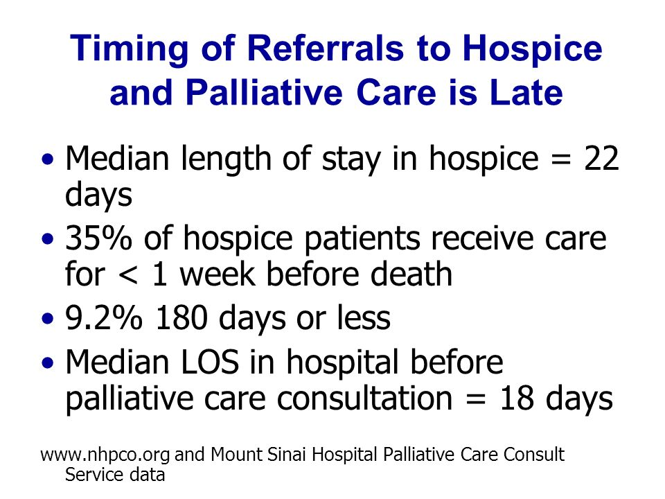 timing of referrals for palliative care The butterfly program - comprehensive pediatric palliative care  if a patient does not meet acuity criteria for admission at the time of referral, the referral .