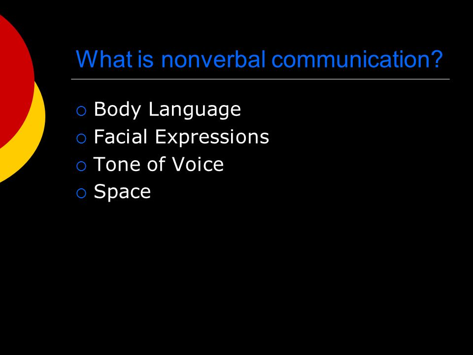 What is nonverbal communication