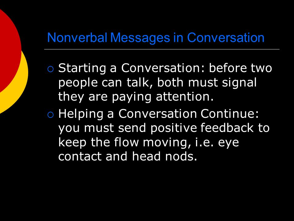 Nonverbal Messages in Conversation