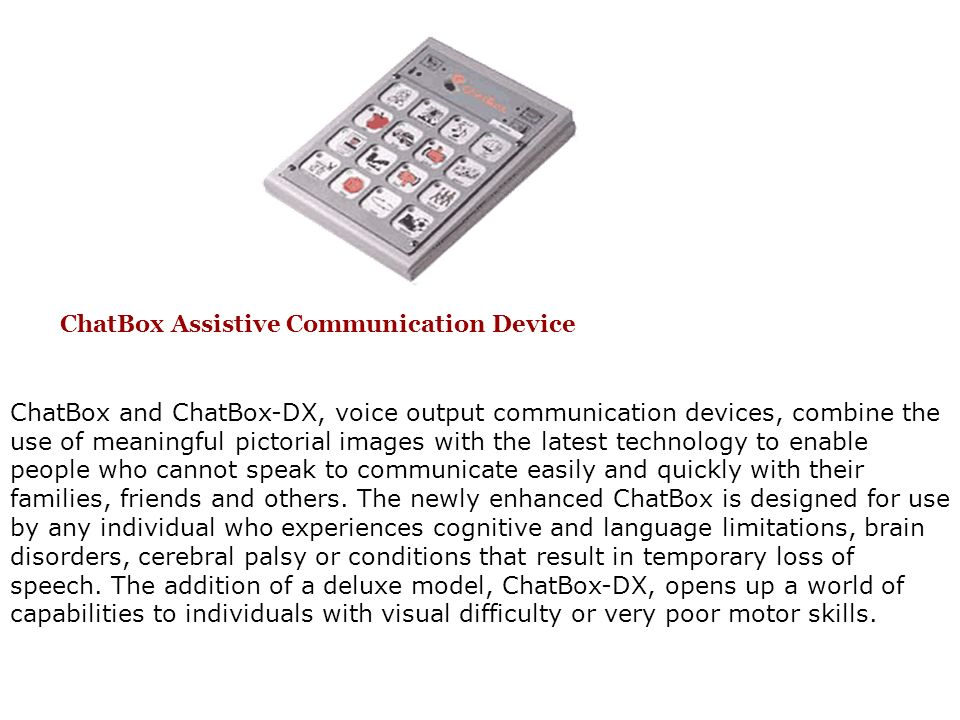 ChatBox Assistive Communication Device