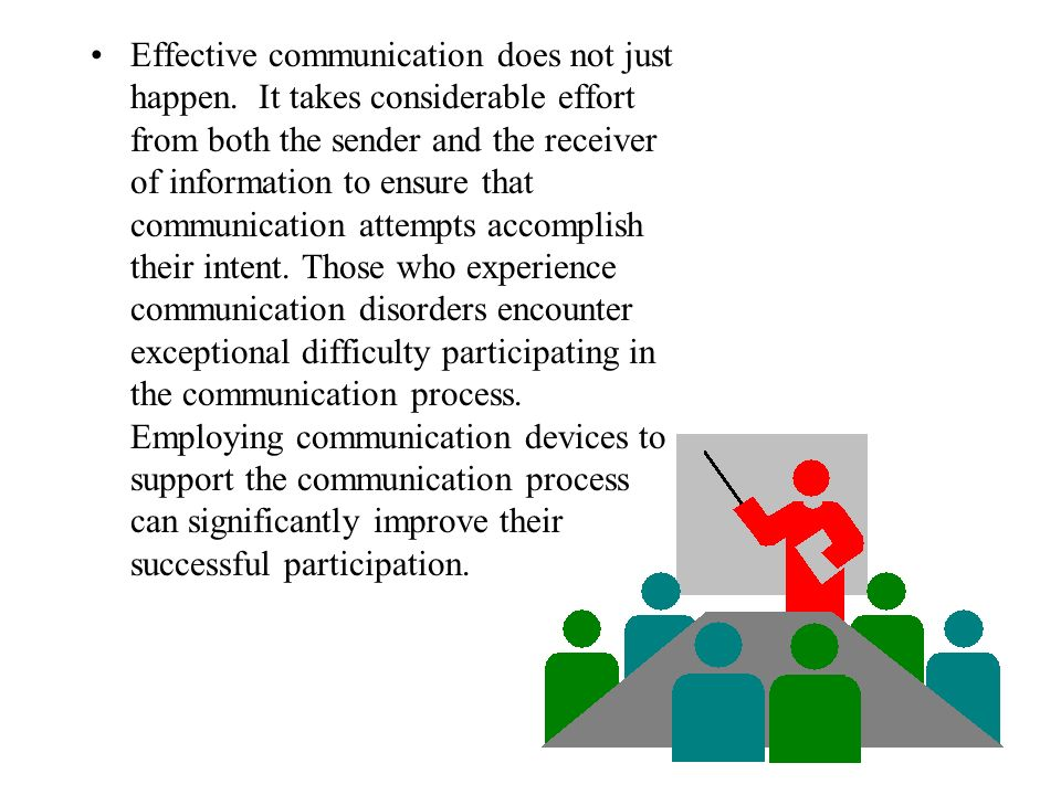 Effective communication does not just happen