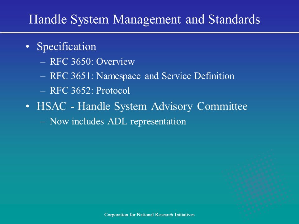 Handle System Management and Standards