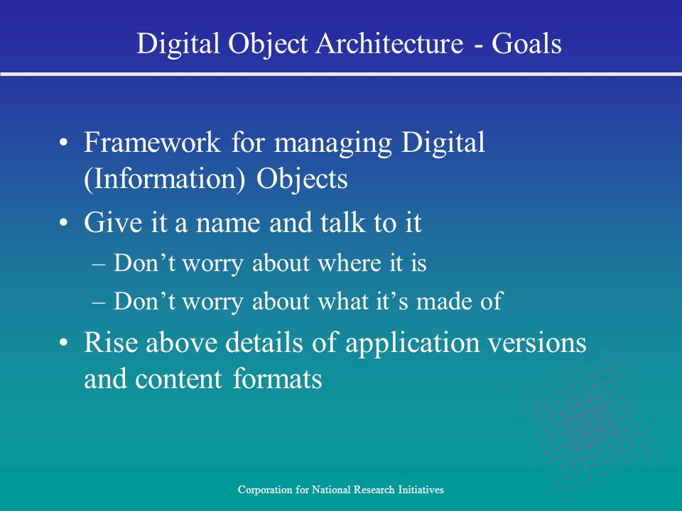 Digital Object Architecture - Goals