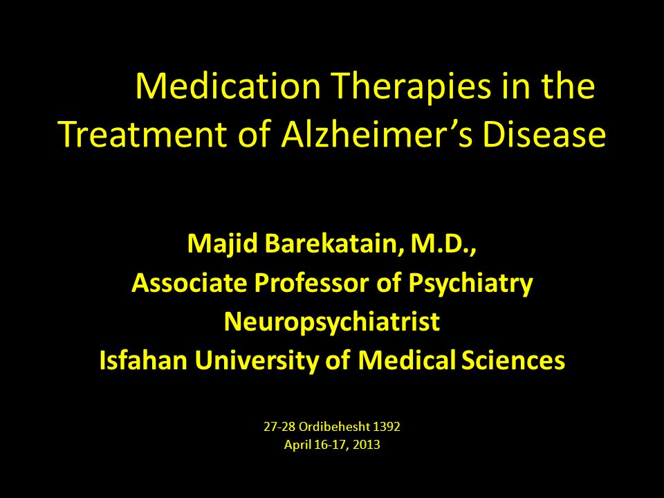 a research on the treatment of alzheimers disease A breakthrough alzheimer's drug would treat the underlying disease and stop or delay the cell damage that eventually leads to the worsening of symptoms there are several promising drugs in development and testing, but we need more volunteers to complete clinical trials of those drugs and increased federal funding of research to ensure that.