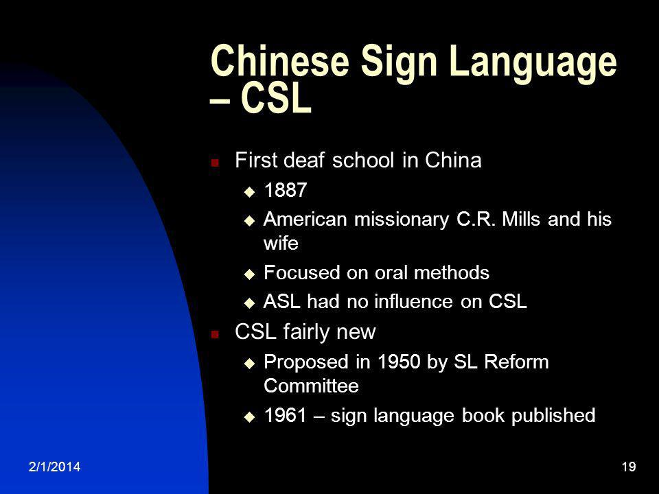 Chinese Sign Language – CSL