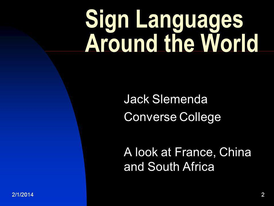 Sign Languages Around the World