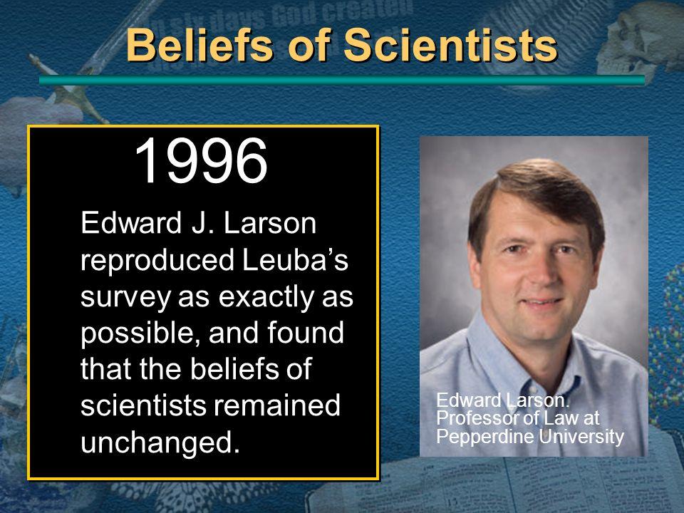 Beliefs of Scientists 1996.