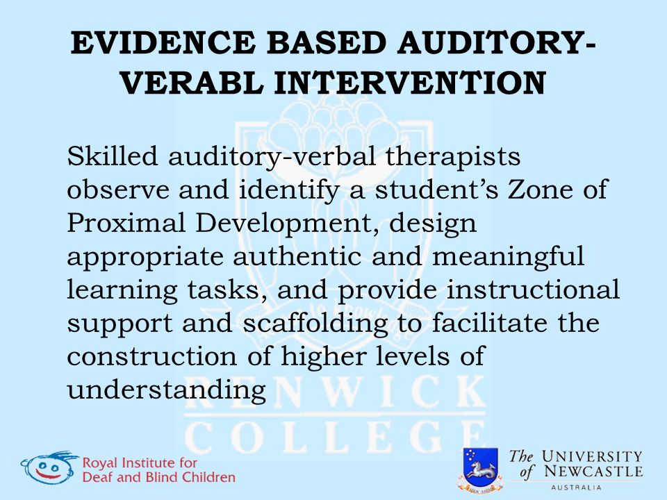 EVIDENCE BASED AUDITORY-VERABL INTERVENTION