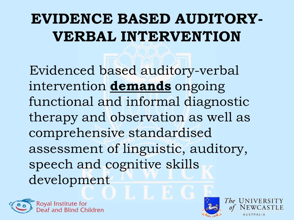 EVIDENCE BASED AUDITORY-VERBAL INTERVENTION