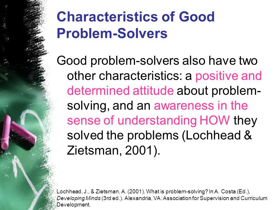 Characteristics of Good Problem-Solvers